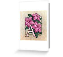 A is for Azalea Greeting Card
