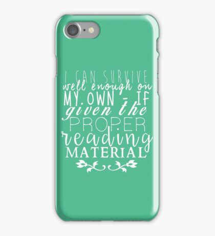 """If Given The Proper Reading Material"" - Throne of Glass iPhone Case/Skin"