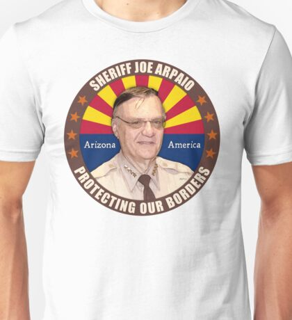 Sheriff Joe Arpaio Unisex T-Shirt