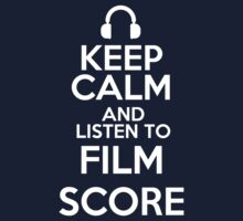 Keep calm and listen to Film score Kids Clothes