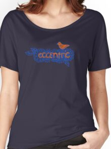 Eccentric Women's Relaxed Fit T-Shirt