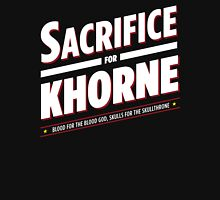 Sacrifice for Khorne Unisex T-Shirt