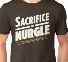 Sacrifice for Nurgle Unisex T-Shirt