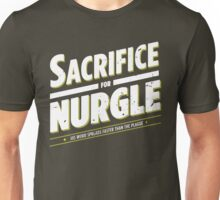 Sacrifice for Nurgle - Damaged Unisex T-Shirt
