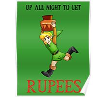 Up All Night To Get Rupees Poster