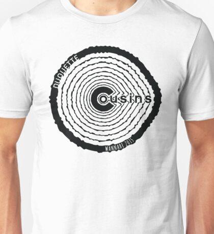 Duquette Cousins Wannabe - Black Unisex T-Shirt