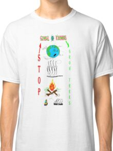 Save Earth Prevent Global Warming Classic T-Shirt