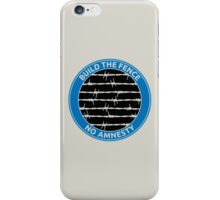 Build The Fence iPhone Case/Skin