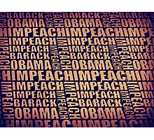 Impeach Barack Obama Photographic Print