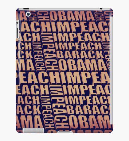 Impeach Barack Obama iPad Case/Skin