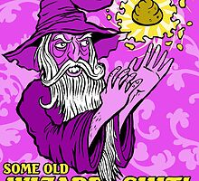 Wizard Shit by Ross Radiation