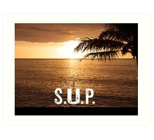 SUP - Stand Up Paddle Boarding  Art Print