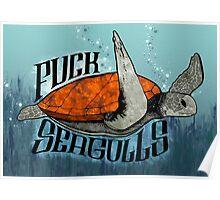 Fuck Seagulls Poster