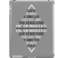 Life is only a dream -Bill hicks iPad Case/Skin