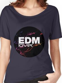 EDM (Electronic Dance Music) Lover. Women's Relaxed Fit T-Shirt