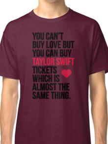 Taylor Swift Tickets Classic T-Shirt