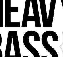I Love Heavy Basslines. (White) Sticker