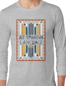 AP Spanish Language 2015 Long Sleeve T-Shirt