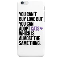 Adopt cats iPhone Case/Skin
