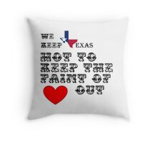 Why Texas is Hot Throw Pillow