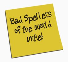 Bad Spellers of the world Untie by wolfcat