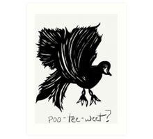 That jabbering bird... Art Print