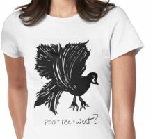 That jabbering bird... Womens Fitted T-Shirt