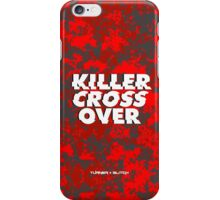Killer Crossover iPhone Case/Skin