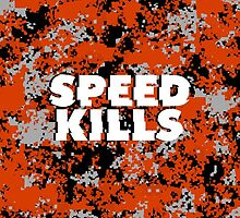 Speed Kills by TurnerCreations