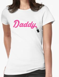 Daddy Lipstick  Womens Fitted T-Shirt