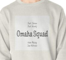 Omaha Squad 2 Pullover