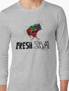Fresh Jam  Long Sleeve T-Shirt