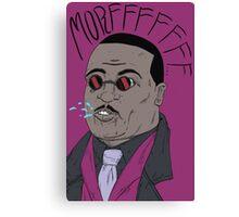 Morfffffff... Canvas Print