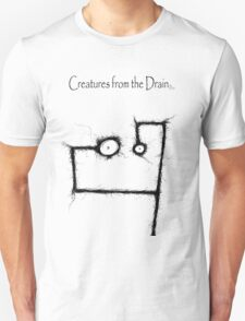 creatures from the drain raw austin 2 T-Shirt