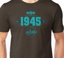 Born in 1945 (Blue&Darkgrey) Unisex T-Shirt