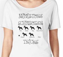 Miniature Schnauzer Tricks Women's Relaxed Fit T-Shirt