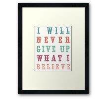 Never Give Up Typography Framed Print