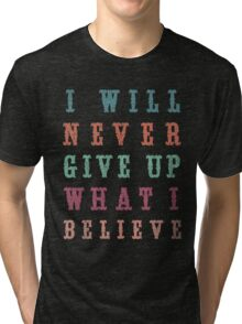 Never Give Up Typography Tri-blend T-Shirt