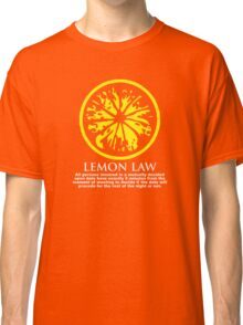 It's the LAW! Classic T-Shirt