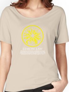 It's the LAW! Women's Relaxed Fit T-Shirt