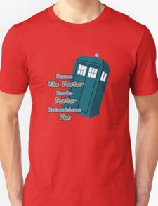 The Doctor - Name, Rank, and Intention T-Shirt