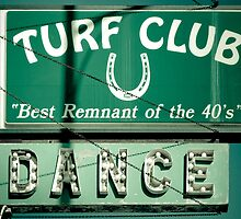 Turf Club Sign by jscherr