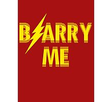 BarryMe Photographic Print