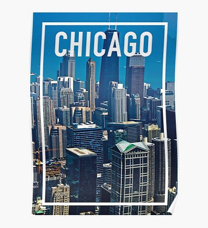 CHICAGO FRAME Poster