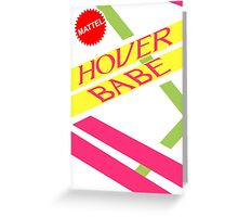 Hover Babe  Greeting Card