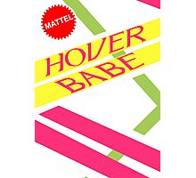 Hover Babe  Photographic Print