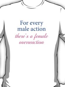 For Every Male Action T-Shirt