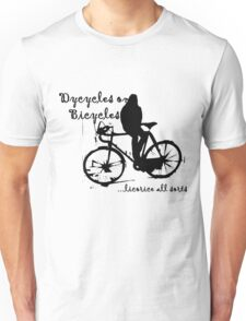 Dycycles on Bicycles Unisex T-Shirt