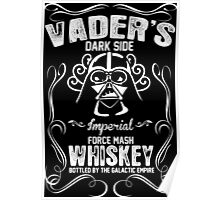 Vader's Dark Side Imperial Force Mash Whiskey Bottled By The Galactic Empire Poster