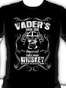 Vader's Dark Side Imperial Force Mash Whiskey Bottled By The Galactic Empire T-Shirt